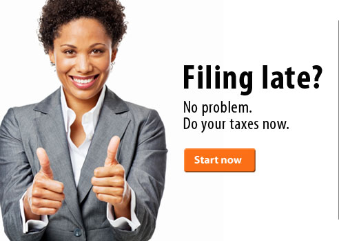 Filing late? No problem. Do your taxes now.