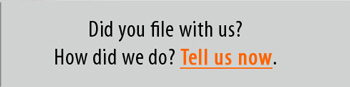 We care. Share your filing experience.